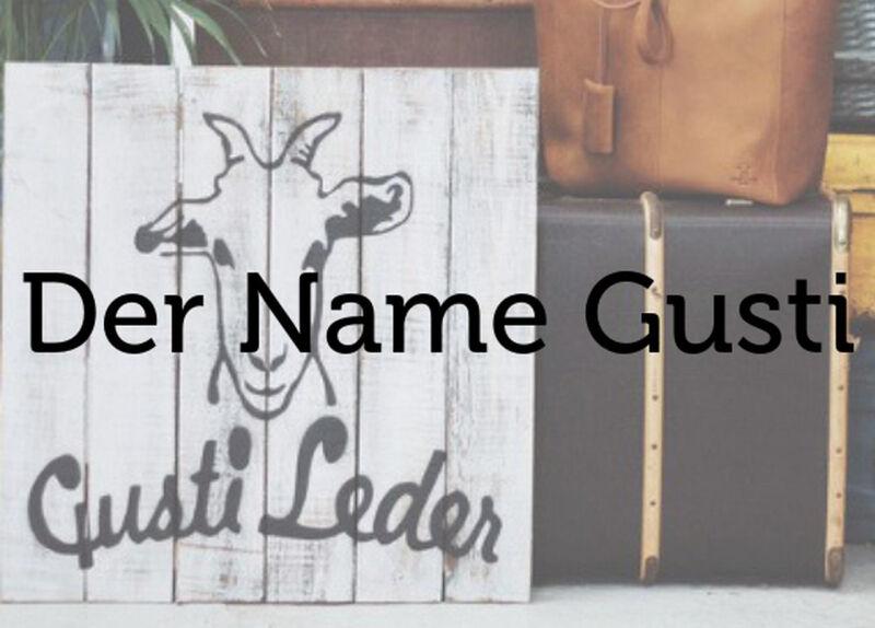 Der Name Gusti